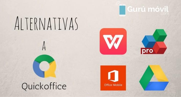 4 Alternativas a Quickoffice en Android